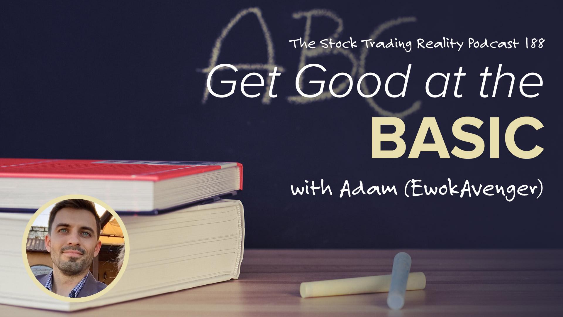STR 188: Get Good at the Basic