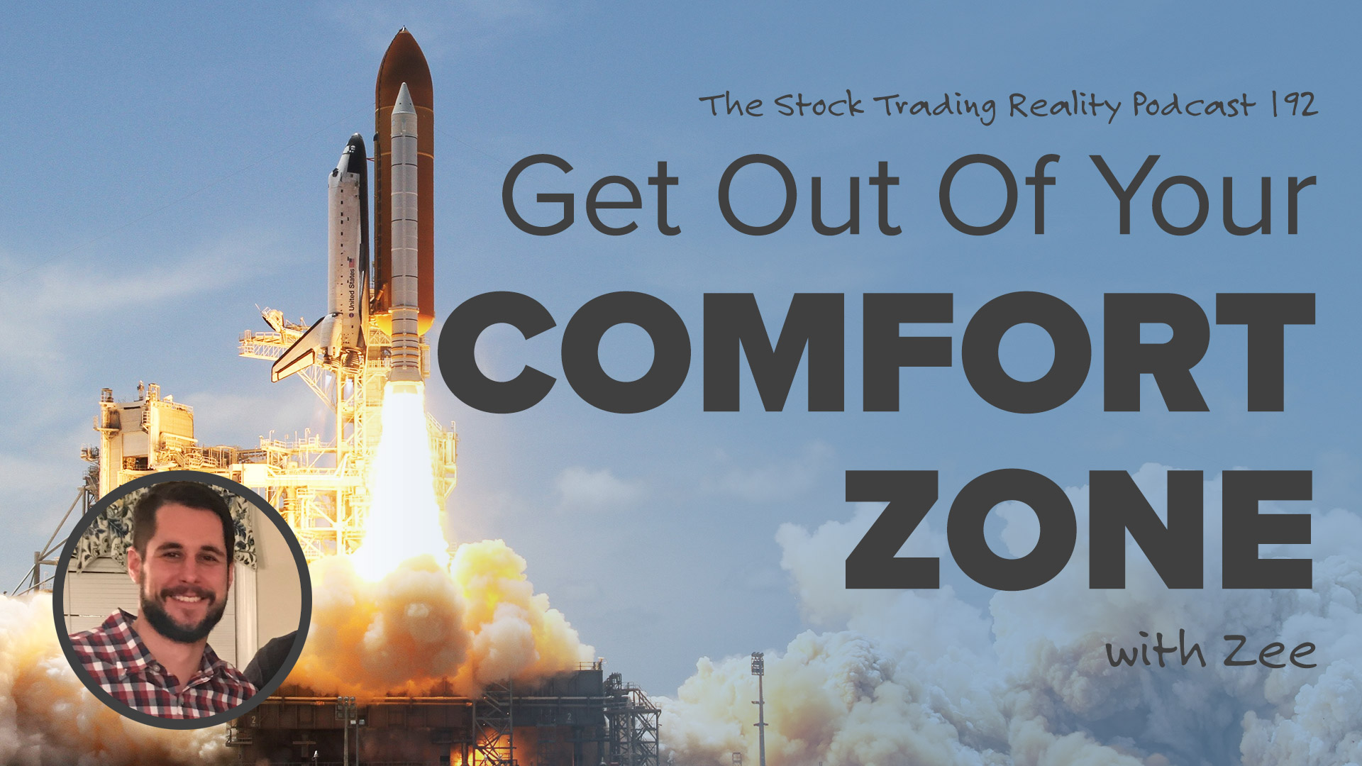 STR 192: Get Out Of Your Comfort Zone