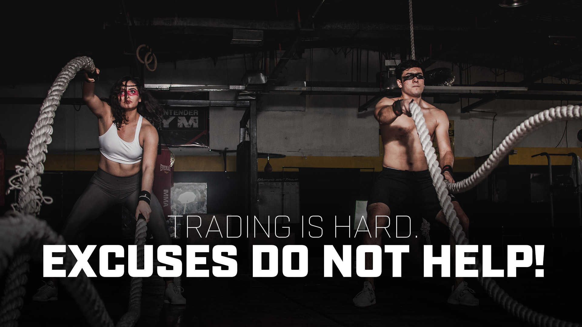 Trading is Hard. Excuses Do Not Help!