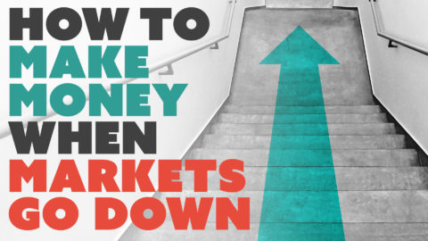 How to Make Money When Markets Go Down