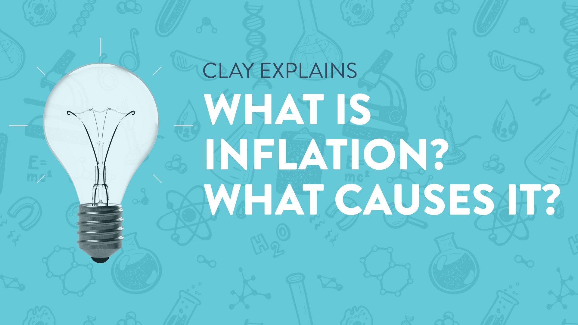 What is Inflation? What Causes It?