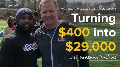 STR 212: Turning $400 into $29,000