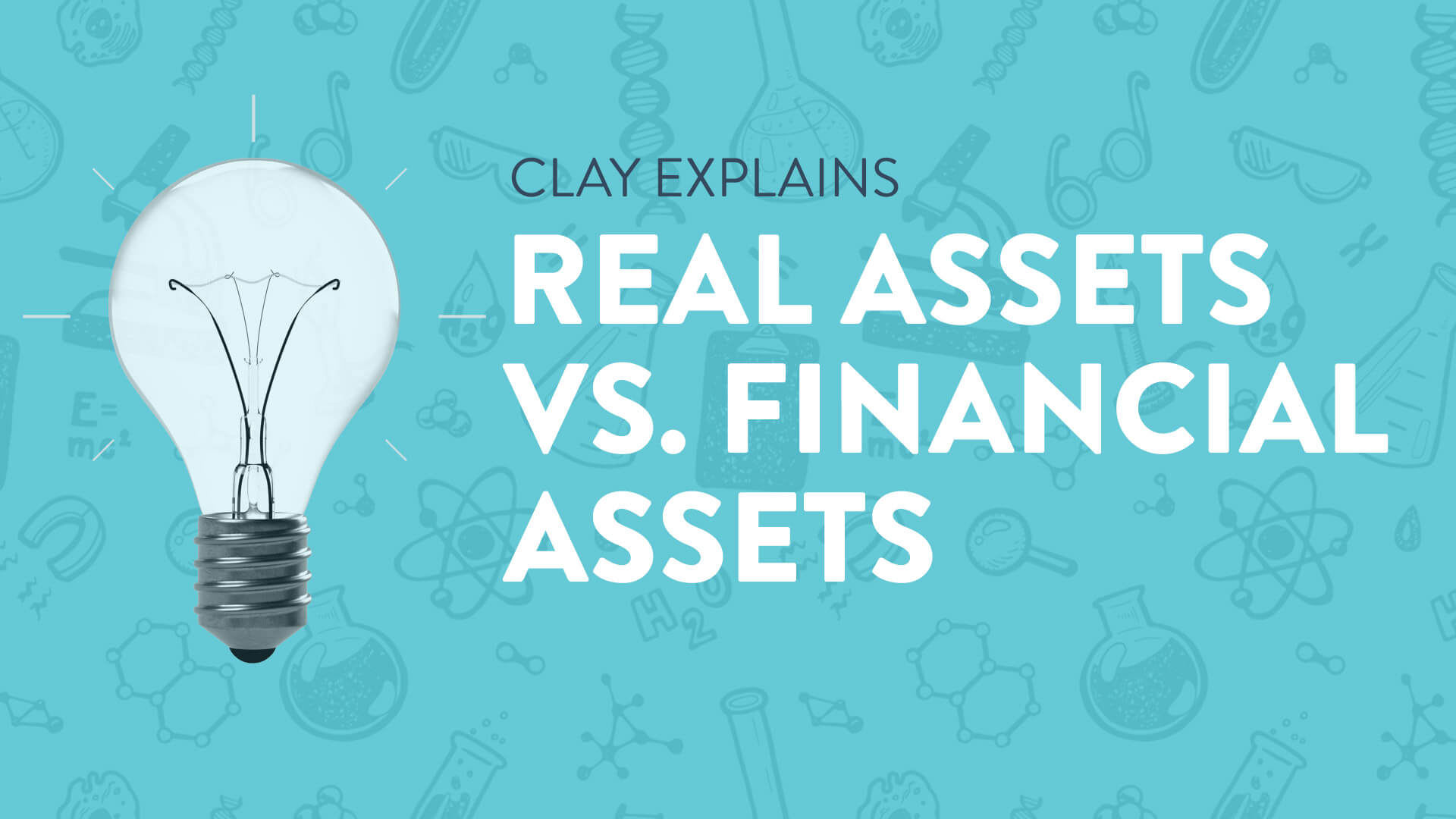 Real Assets Vs. Financial Assets