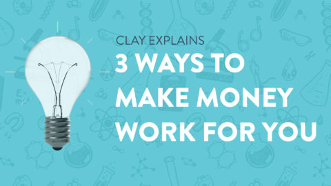 3 Ways to Make Money Work For You