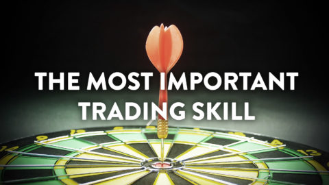 The Most Important Trading Skill
