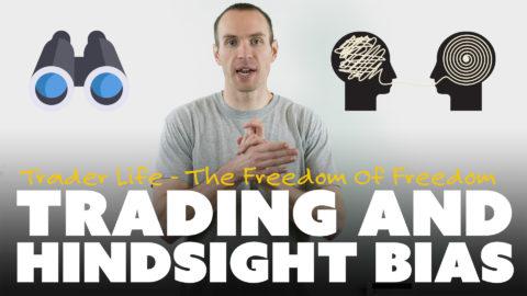Trading And Hindsight Bias