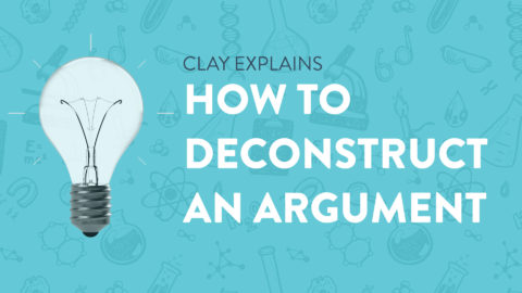 How To Deconstruct An Argument
