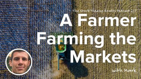 STR 217: A Farmer Farming the Markets