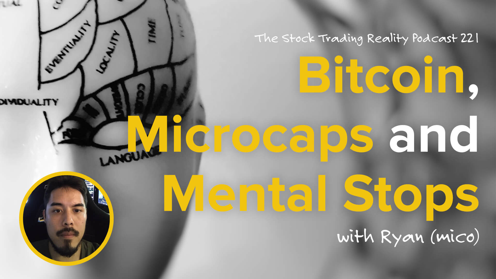 STR 221: Bitcoin, Microcaps and Mental Stops