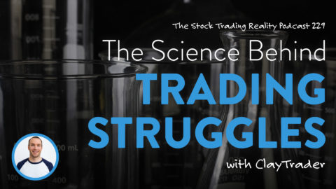 STR 229: The Science Behind Trading Struggles