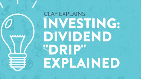 """Investing: Dividend """"DRIP"""" Explained"""