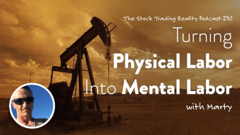 STR 230: Turning Physical Labor Into Mental Labor