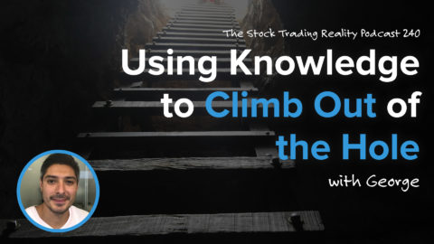 STR 240: Using Knowledge to Climb Out of the Hole