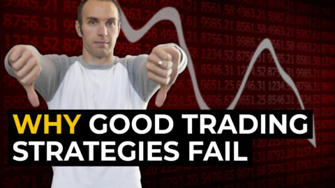 Why Good Trading Strategies Fail (Stock Market for Beginners)