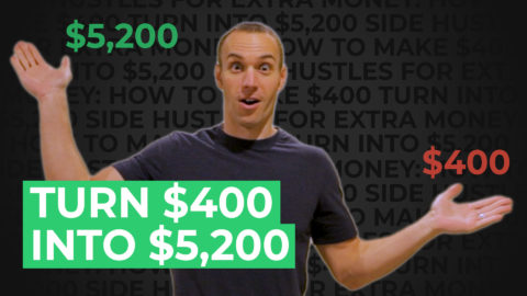 Side Hustles For Extra Money: How to Make $400 Turn Into $5,200