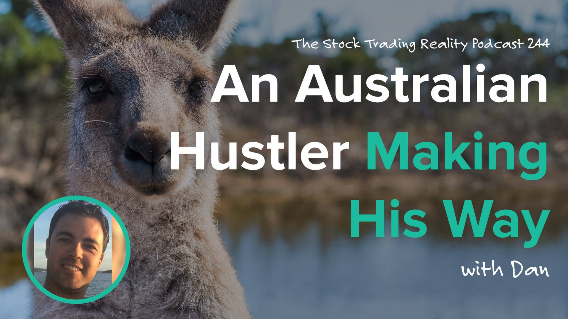 An Australian Hustler Making His Way