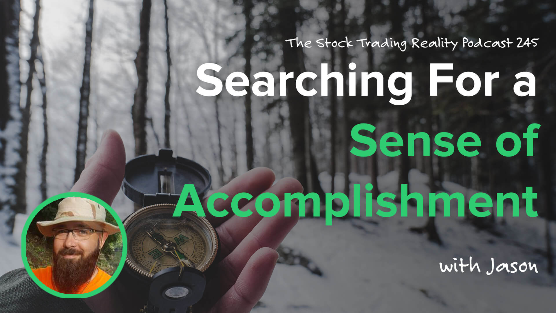 STR 245: Searching For a Sense of Accomplishment