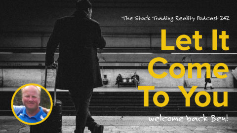 STR 242: Let It Come To You