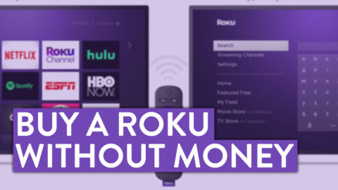 How to Buy a ROKU Without Spending Money