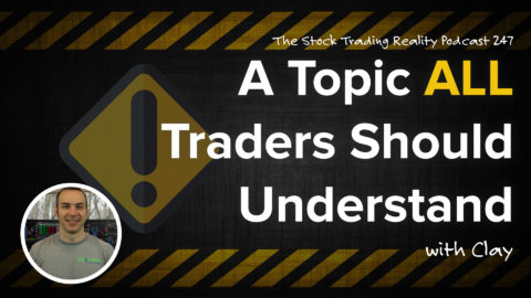 STR 247: A Topic ALL Traders Should Understand