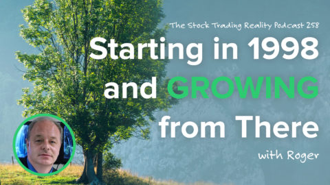 STR 258: Starting in 1998 and Growing from There