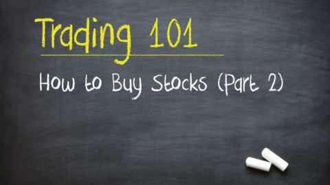 How to Buy Stocks (Part 2 - Watch Me Do It!)
