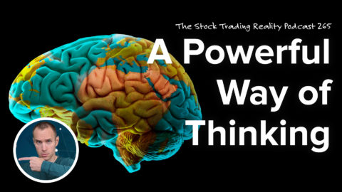 A Powerful Way of Thinking | STR 265