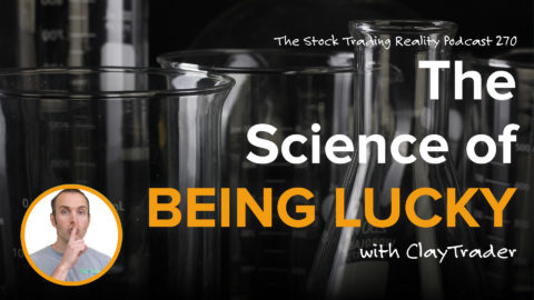 The Science of Being Lucky | STR 270