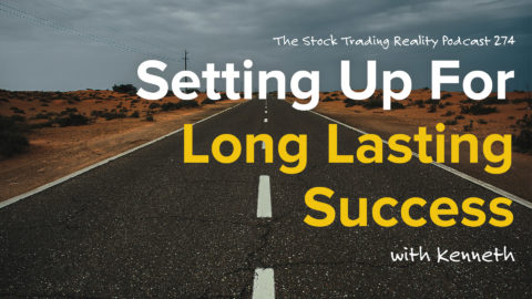 Setting Up For Long Lasting Success | STR 274