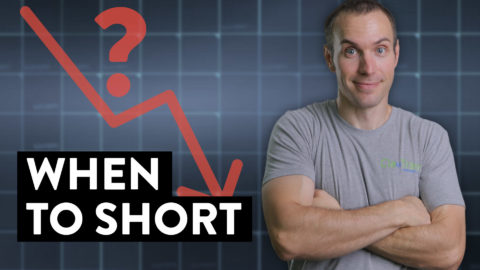 When Should You Short a Stock? (Step #1)
