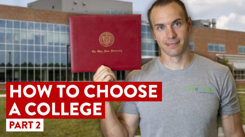 How To Choose A College | Avoiding Massive Student Loan Debt [Part 2]
