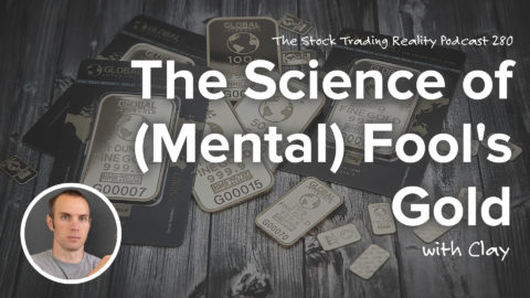 The Science of (Mental) Fool's Gold | STR 280