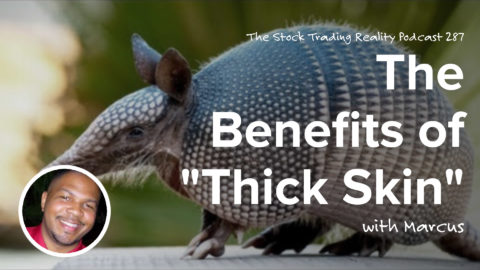 "The Benefits of ""Thick Skin"""
