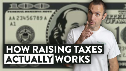 The Truth (and Effects) of How Raising Taxes Actually Works