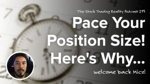 Pace Your Position Size! Here's Why...