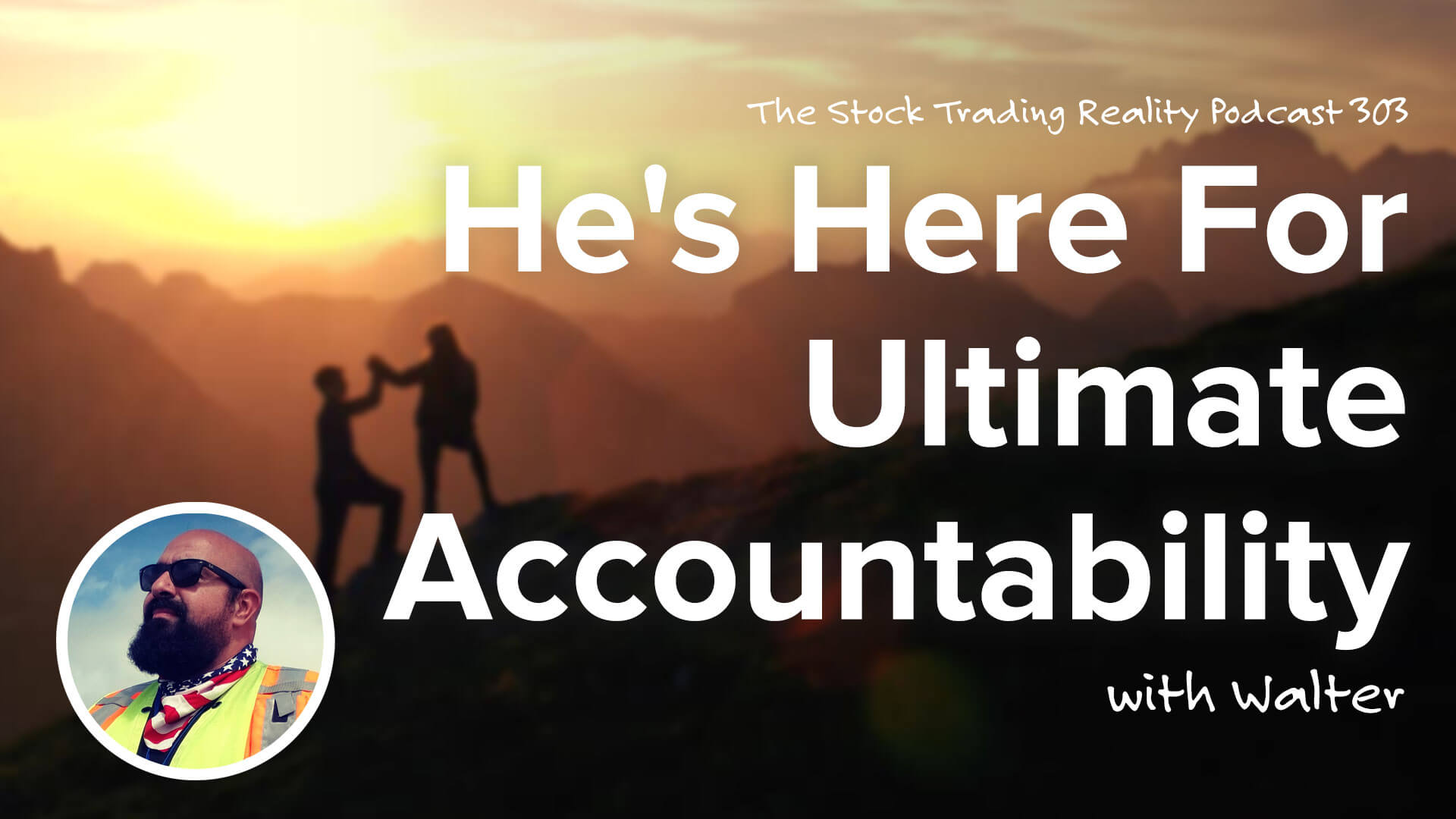 He's Here For Ultimate Accountability...