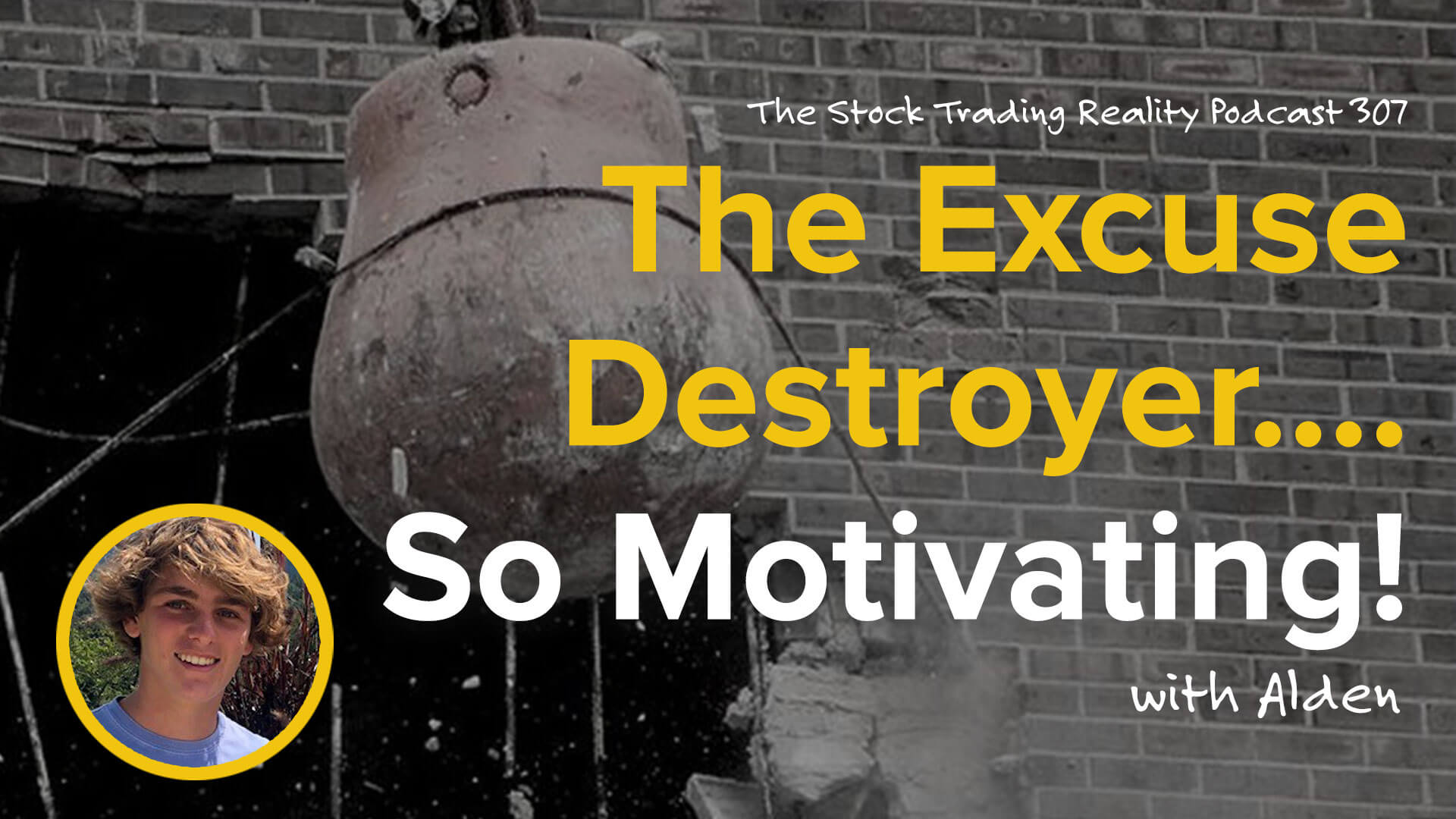 The Excuse Destroyer.... So Motivating! | STR 307