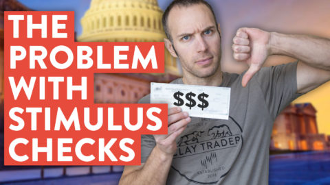 The Problem With Stimulus Checks (it's a hidden tax)...