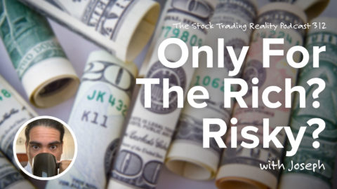 Only For The Rich? Risky? | STR 312