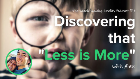 """Discovering that """"Less is More""""... 