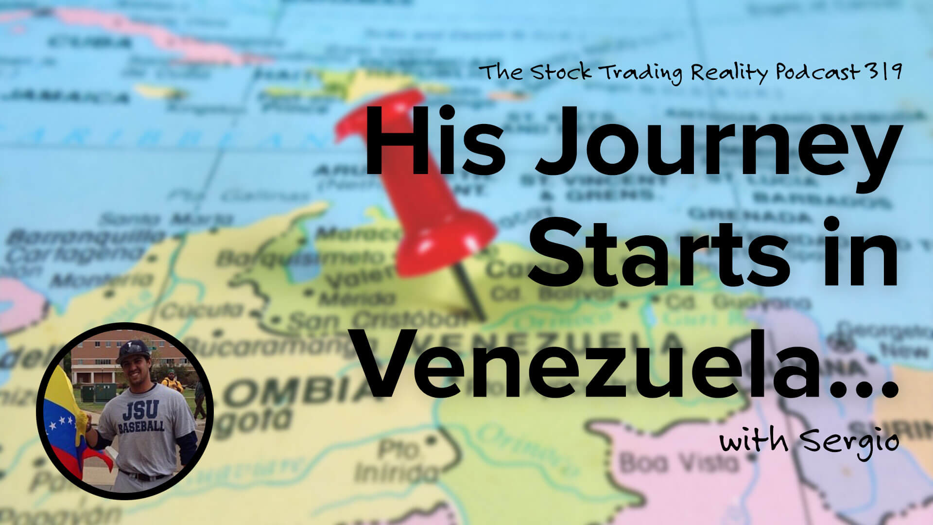 His Journey Starts in Venezuela... | STR 319