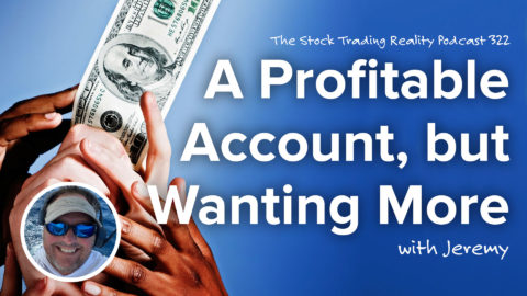 A Profitable Account, but Wanting More | STR 322