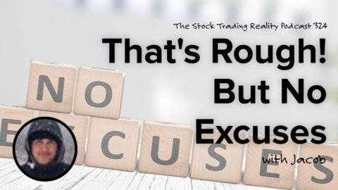 That's Rough! But No Excuses | STR 324