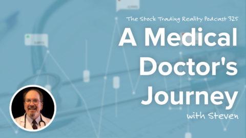 A Medical Doctor's Journey | STR 325