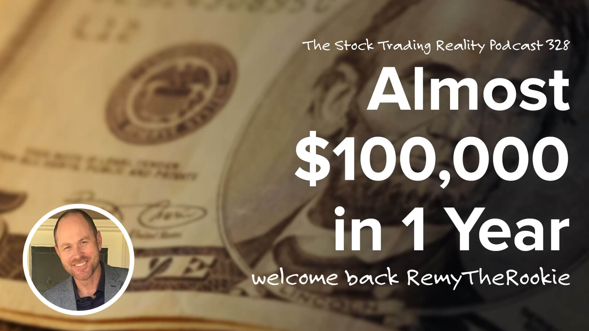 Making (almost) $100,000 in 1 Year   STR 328
