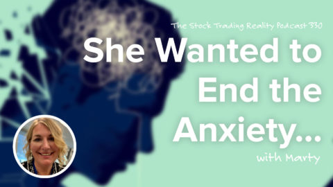 She Wanted to End the Anxiety | STR 330