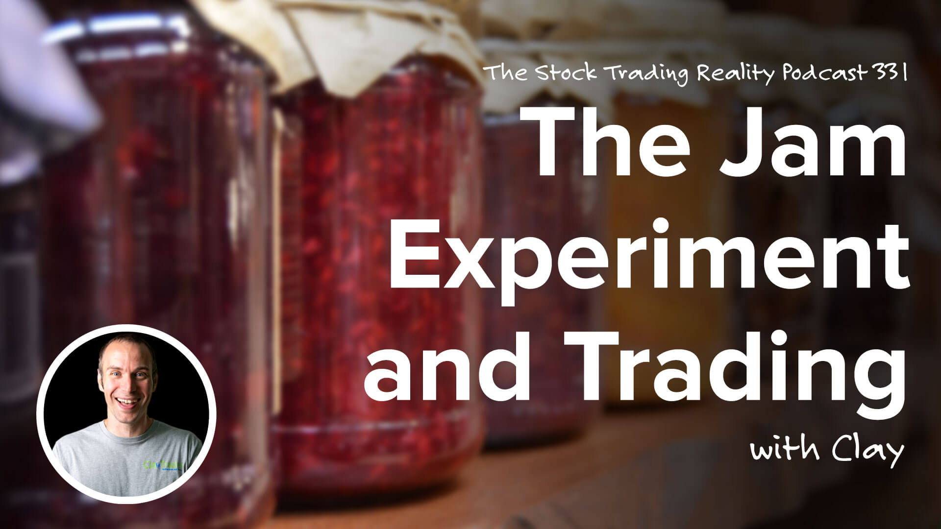 The Jam Experiment and Trading   STR 331