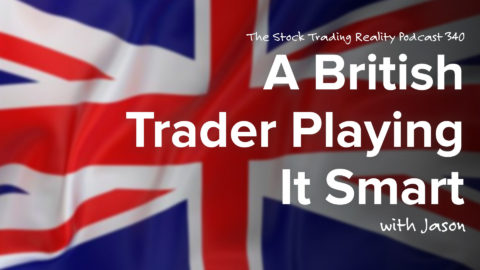 A British Trader Playing It Smart | STR 340