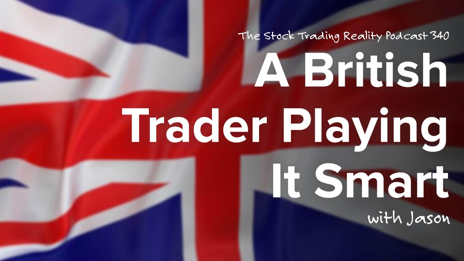 A British Trader Playing It Smart   STR 340