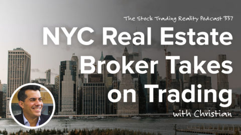 NYC Real Estate Broker Takes on Trading | STR 337